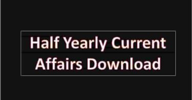 Half Yearly Current Affairs Download
