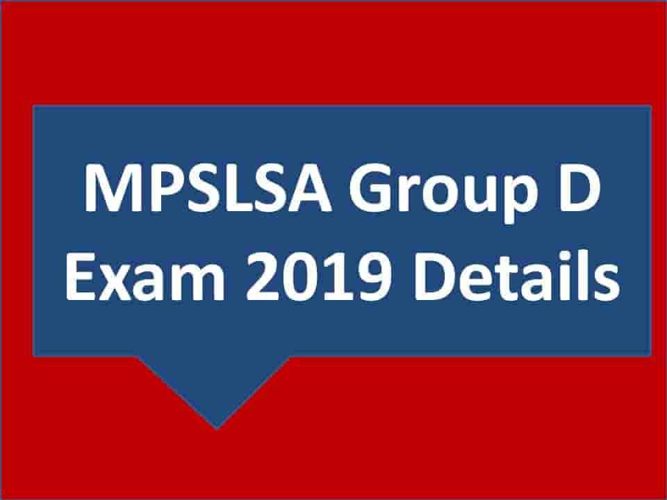 MPSLSA Group D Exam 2019 Details
