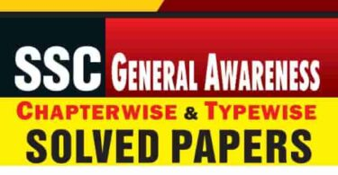 SSC Stenographer General Awareness Solved Papers For Grade 'C' & 'D' Exam 2019