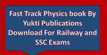 Fast Track Physics book By Yukti Publications Download