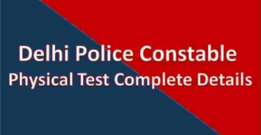 Delhi Police Constable Physical Test Complete Details