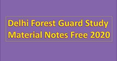 Delhi Forest Guard Study Material Notes
