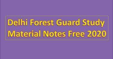 Delhi Forest Guard Study Material Notes