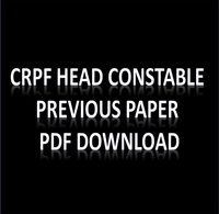 CRPF Head Constable Previous Paper PDF Download