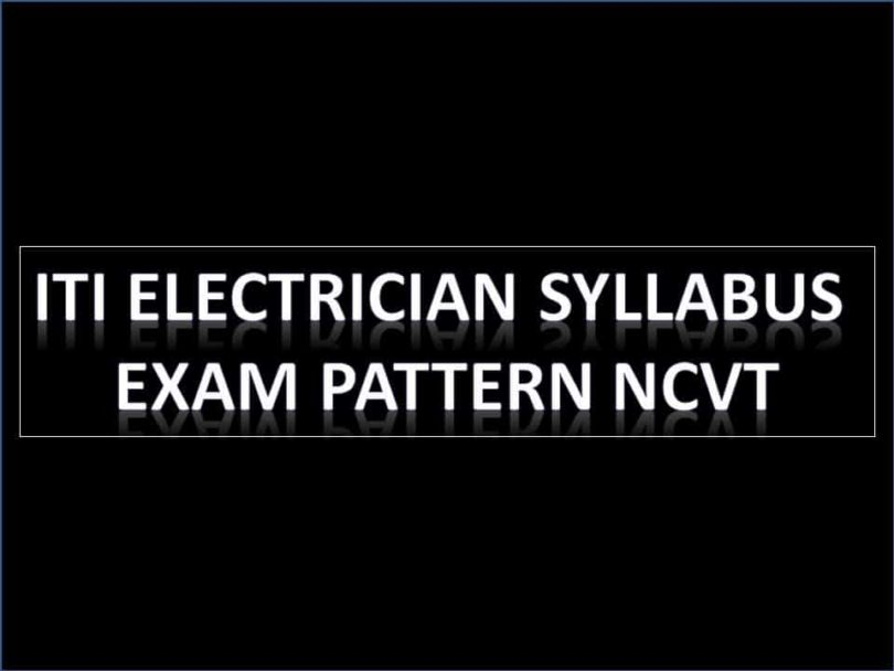 ITI Syllabus, Exam Pattern NCVT