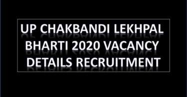 UP Chakbandi Lekhpal Bharti 2020 Vacancy Details Recruitment