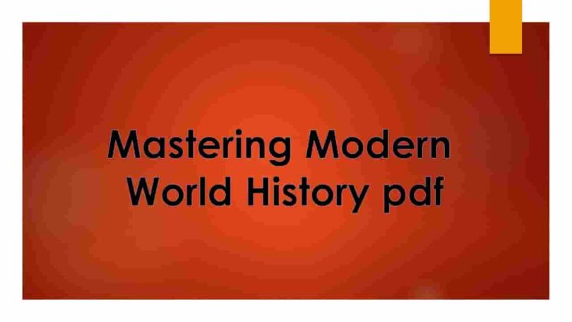 Mastering Modern World History pdf