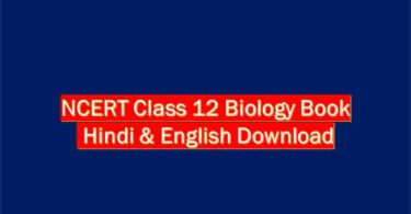NCERT Class 12 Biology Book Hindi & English Download