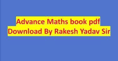 Advance Maths book pdf Download By rakesh Yadav Sir