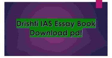 Drishti IAS Essay Book Download pdf