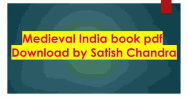 Medieval India book pdf Download by Satish Chandra