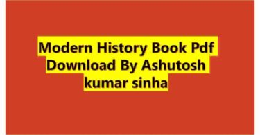 Modern History Book Pdf Download By Ashutosh kumar sinha