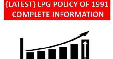 LPG POLICY OF 1991 COMPLETE INFORMATION