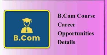 B.Com Course Career Opportunities Details